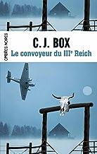 Le convoyeur du IIIe Reich (French Edition)