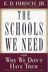 The Schools We Need: And Why We Don't Have Them Paperback