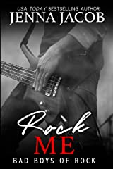 Rock Me: Meet the Bad Boys of Rock - FREE Prequel Kindle Edition
