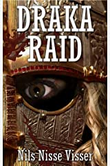 DRAKA RAID: A Sussex Wyrde Woods Legend Kindle Edition