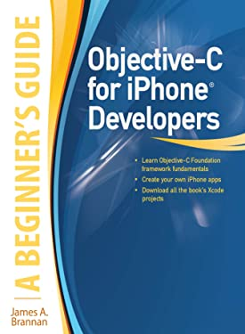 Objective-C for iPhone Developers, A Beginner's Guide