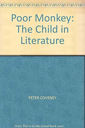 Poor Monkey: The Child In Literature