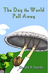 The Day the World Fell Away Kindle Edition