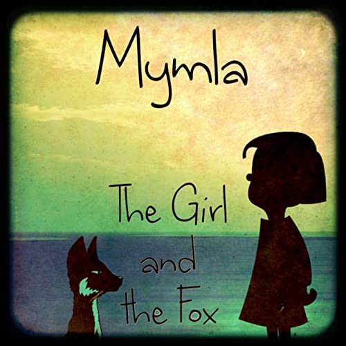 The Girl and the Fox (2013) (Single)