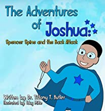 The Adventures of Joshua: Spencer Spine and the Back Attack
