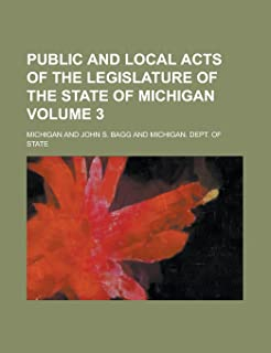 Public and Local Acts of the Legislature of the State of Michigan Volume 3