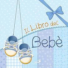 Permalink to Il libro del bebè. Maschio PDF