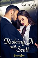 Risking it With Scott (Love Me or Leave Me 3) Kindle Edition