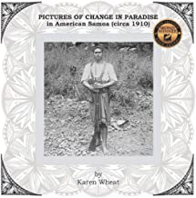 PICTURES OF CHANGE IN PARADISE in American Samoa (circa 1910)