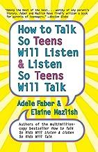 How to Talk So Teens Will Listen and Listen So Teens Will Talk PDF
