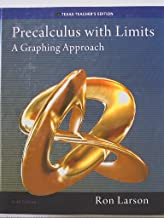 Precalculus with Limits, A Graphing Approach, Texas Teacher's Edition, Sixth Edition, 9781285867748, 1285867742