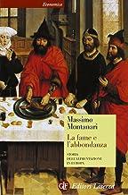 Permalink to La fame e l'abbondanza. Storia dell'alimentazione in Europa PDF