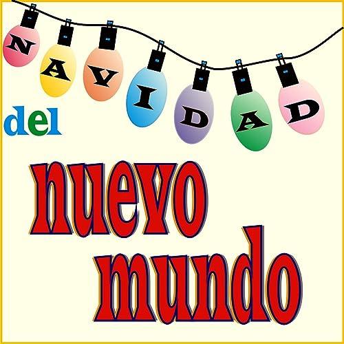Navidad Del Nuevo Mundo by La Banda Del Musiquero Loco on ...