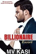 Billionaire Escort: An Indian Short Love Story