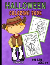 Halloween Coloring Book For Kids Ages 2-4: Cute Illustrations Perfect For Toddlers and PreSchoolers