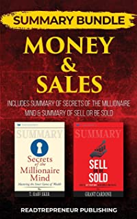 Summary Bundle: Money & Sales - Readtrepreneur Publishing: Includes Summary of Secrets of the Millionaire Mind & Summary o...