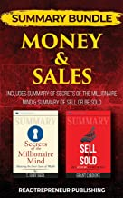 Summary Bundle: Money & Sales - Readtrepreneur Publishing: Includes Summary of Secrets of the Millionaire Mind & Summary of Sell or Be Sold