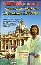 Compendio o Resumen Del Catecismo De La Iglesia Católica