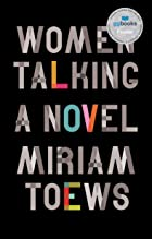 Cover image of Women Talking by Miriam Toews