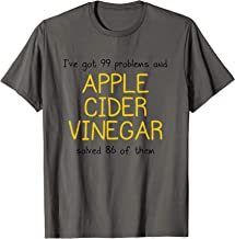 Apple Cider Vinegar Lover T Shirt - Cure for Everything Tee T-Shirt