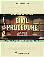 An Illustrated Guide To Civil Procedure (Aspen Coursebook Series)