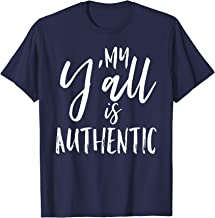 Best my yall is authentic simply southern Reviews