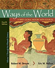 Ways of the World with Sources, Volume 1: A Brief Global History