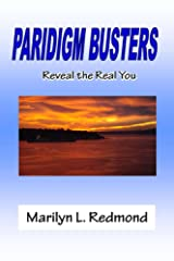 Paradigm Busters - Reveal The Real You Kindle Edition