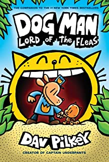 Dog Man: Lord of the Fleas: A Graphic Novel (Dog Man #5): From the Creator of Captain Underpants (Library Edition), 5