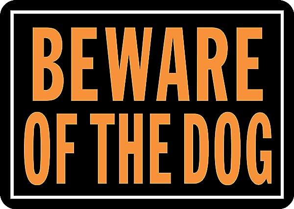 Hy Ko Products 838 Beware Of Dog Aluminum Sign 9 25 X 14 Orange Black 1 Piece