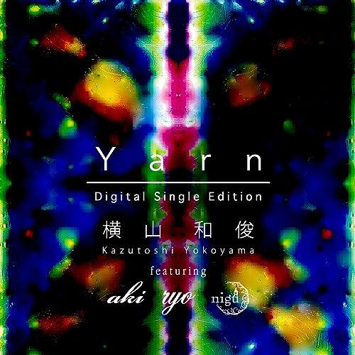 Yarn -Digital Single Edition-