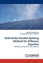 Sixth-Order Parallel Splitting Method for Diffusion Equation
