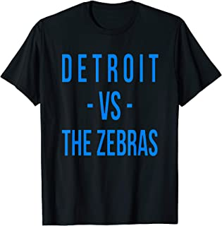 Detroit Football Team Vs Zebras Referees Funny Michigan Gift T-Shirt
