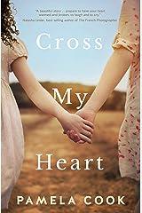 Cross My Heart Kindle Edition