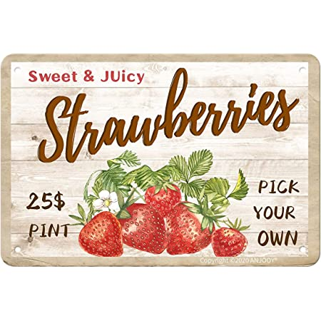 Amazon Com Anjooy Sweet Juicy Strawberries Pick Your Own Tin Sign Vintage Metal Funny Wall Art Decorations For Kitchen Home Fruit Market Farm Restaurants Dessert Shop Farmhouses 8 X12 Posters Prints