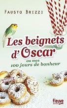 Les beignets d'Oscar ou Mes 100 jours de bonheur
