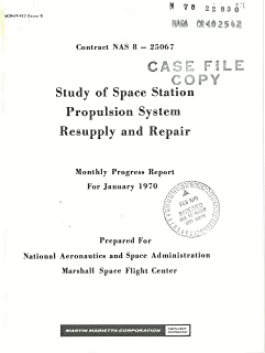 Study of space station propulsion system resupply and repair Monthly progress report, 1 Jan. - 1 Feb. 1970