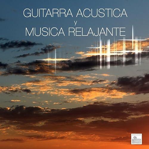 True - Musica Ambiental de Relajacion y Guitarra Acustica en ...
