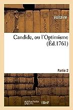 Candide, Ou l'Optimisme. Partie 2