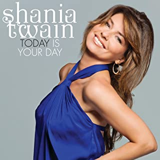 Best shania twain today is your day Reviews