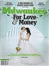 Milwaukee Magazine, vol. 39, no. 3 (March 2014) (cover: Same-Sex Weddings & Wisconsin): Follies of Joel Kleefisch; Mike Brenner, Craziest Man in Town; Raw Milk in Dairyland
