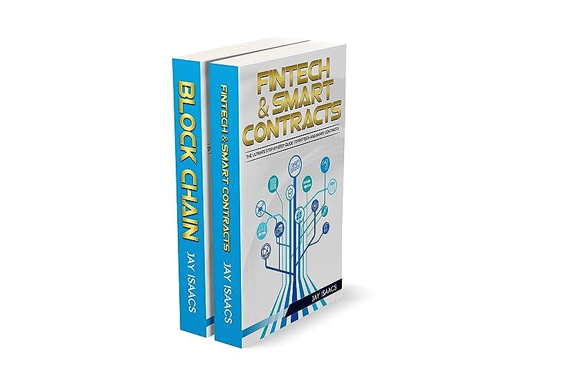 嘆願ハードリングファイターFintech, Smart Contracts and Blockchain for Cryptocurrency 2 Books: A Complete Guide to Fintech for Cryptocurrencies (blockchain, fintech, currency, smart ... understanding, ethereum) (English Edition)