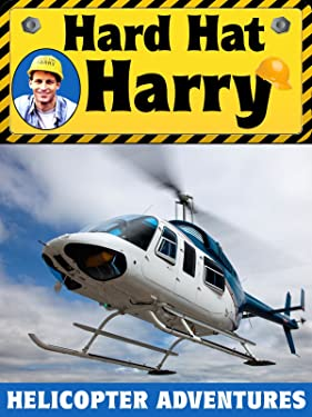 Hard Hat Harry: Helicopter Adventures