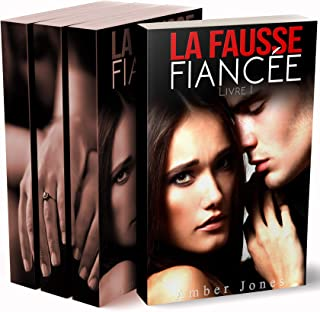 La Fausse Fiancée (Tomes 1, 2, 3: Intégrale): New Romance Adulte (French Edition)