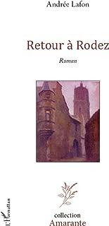 Retour à Rodez: Roman (French Edition)