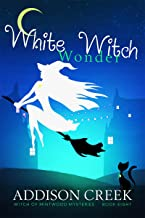 White Witch Wonder (Witch of Mintwood Book 8)