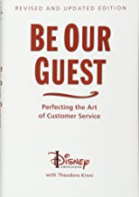 Be Our Guest (Revised and Updated Edition): Perfecting the Art of Customer Service (A Disney Institute Book) Book PDF