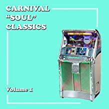 "Carnival ""Soul"" Classics, Volume 1"