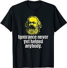 Karl Marx Quote Socialist Meme Political Protest T-Shirt