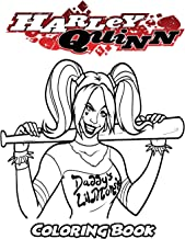 Harley Quinn Coloring Book: Coloring Book for Kids and Adults, Activity Book with Fun, Easy, and Relaxing Coloring Pages (Perfect for Children Ages 3-5, 6-8, 8-12+)